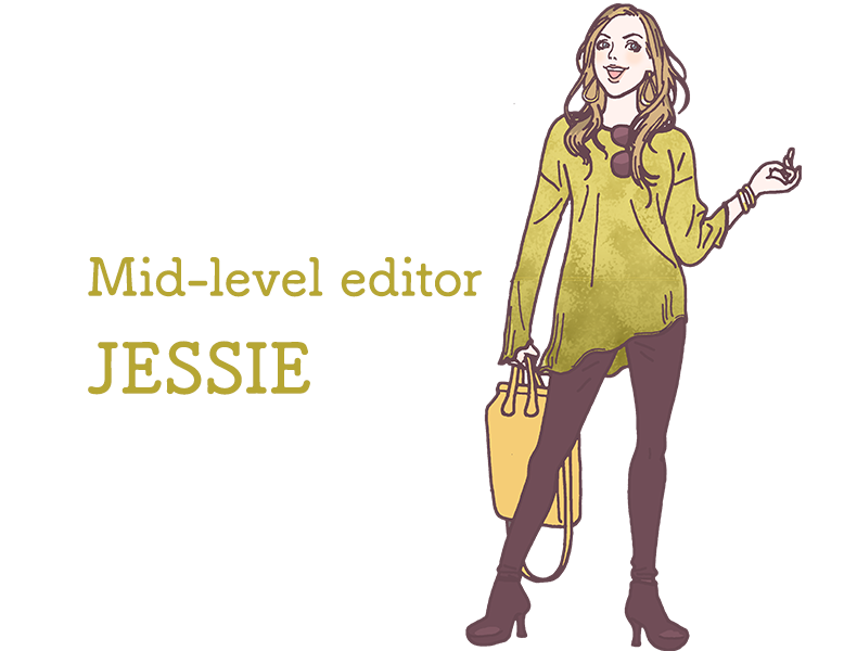 Mid-level editor JESSIE