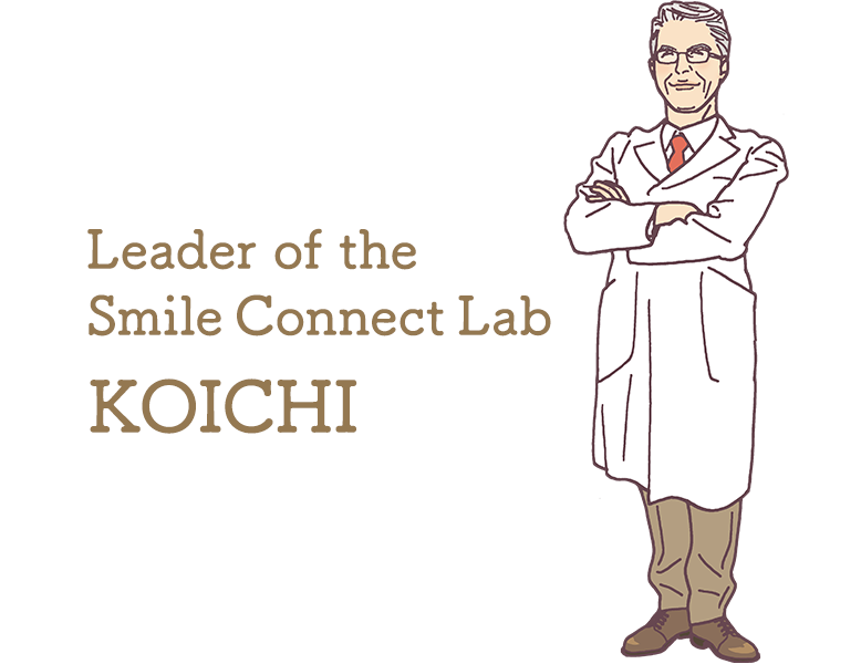 Leader of the Smile Connect Lab KOICHI